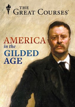 America in the Gilded Age and Progressive Era Series