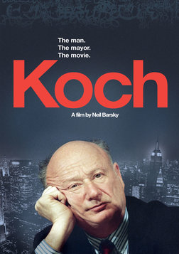 Koch - The Life and Career of a New York Mayor