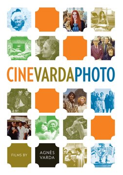 Cinévardaphoto - Legendary Filmmaker Agnes Varda Explores the Photographic Medium