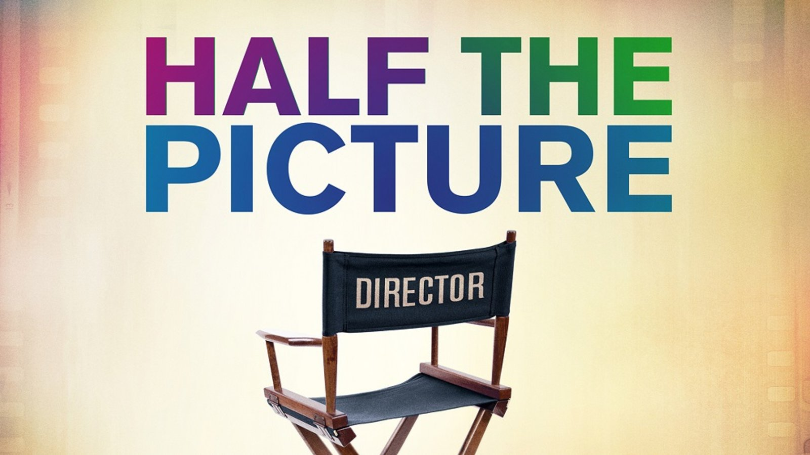 Half The Picture - Female Directors Speak Out