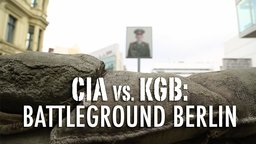 CIA vs KGB - Battleground Berlin