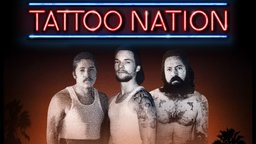Tattoo Nation - The True Story of the Ink Revolution