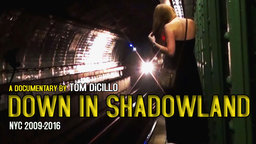Down in Shadowland - Secret Lives on the New York Subway