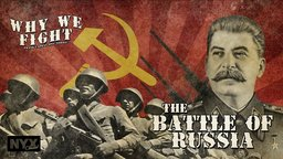 The Battle of Russia - Part One